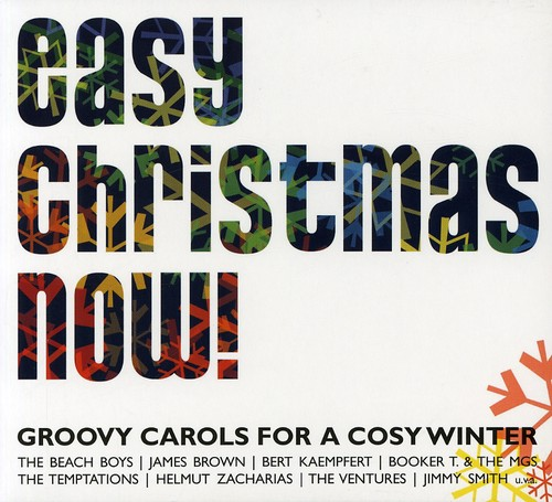 Easy Christmas Now: Groovy Carols For A Cosy Winter