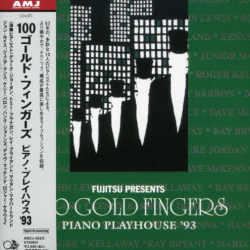 100 Gold Fingers: Piano Playhouse 1993 [Import]