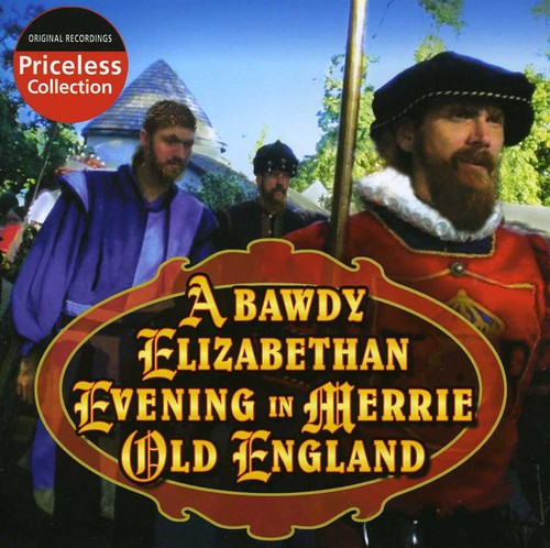 A Bawdy Elizabethan Evening In Merry Old England