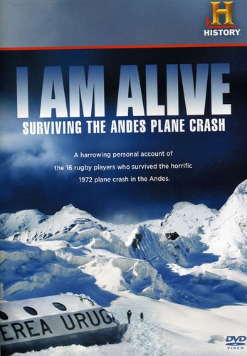 I Am Alive: Surviving the Andes Plane Crash