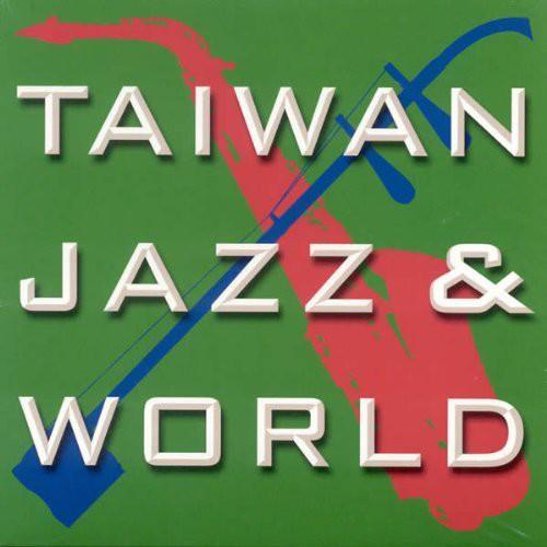 Taiwan Jazz & World /  Various