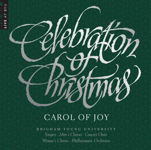 Celebration of Christmas - Carol of Joy
