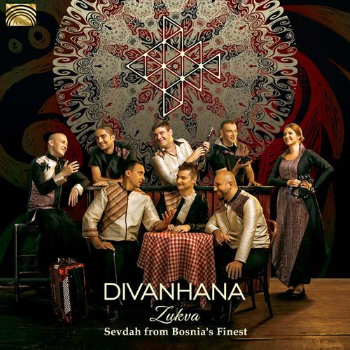 Zukva - Sevdah from Bosnia's Finest