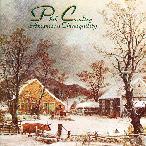 Phil Coulter-American Tranquility