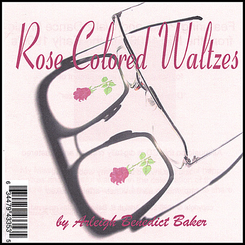 Rose Colored Waltzes