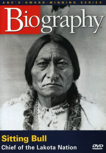Biography: Sitting Bull