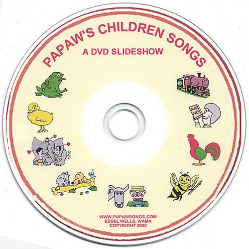 Papaw's Children Songs-A DVD Slideshow
