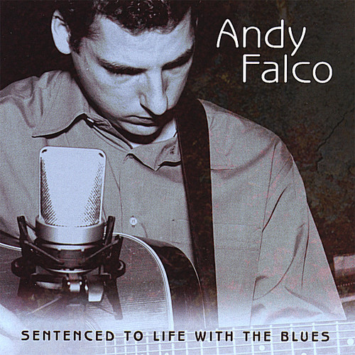 Sentenced to Life with the Blues