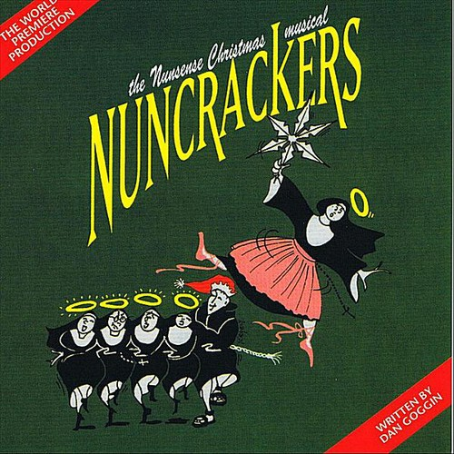 Nuncrackers /  Cast Recording