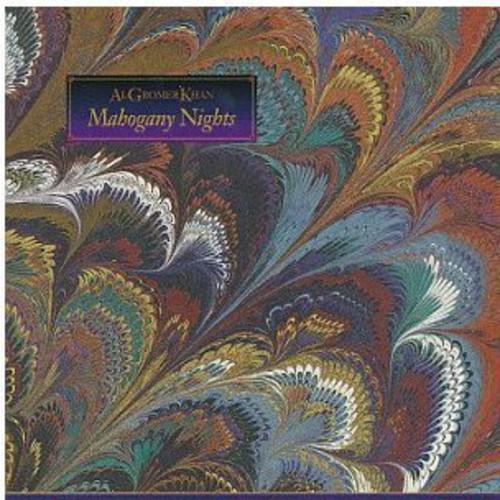 Al Gromer Khan-Mahogany Nights