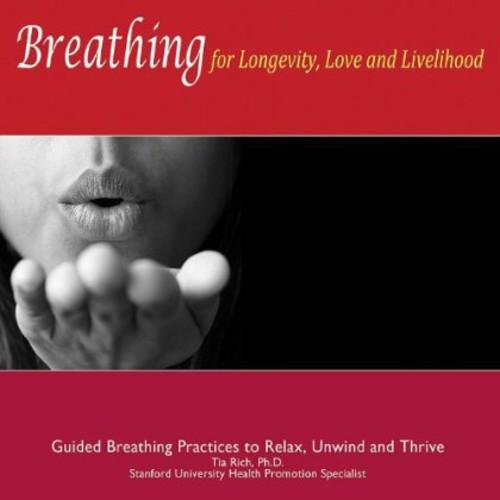 Breathing for Longevity Love & Livelihood