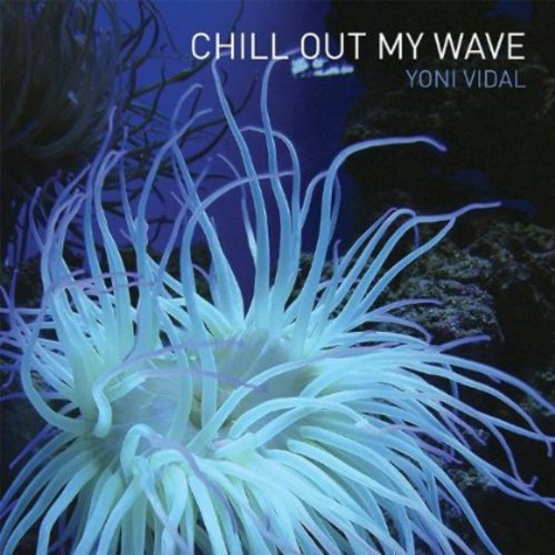 Chill Out My Wave