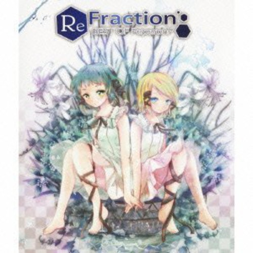 Refraction: Best of [Import]