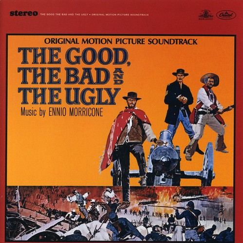 The Good, The Bad and the Ugly (Original Soundtrack)