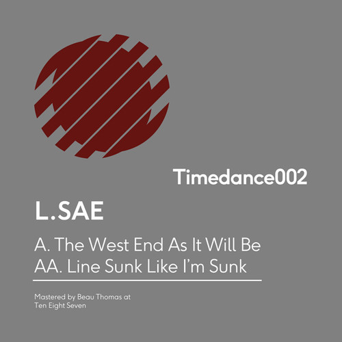 West End As It Will Be /  Line Sunk Like I'm Sunk