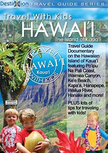 Travel With Kids - Hawaii - Island Of Kauai