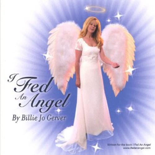I Fed An Angel