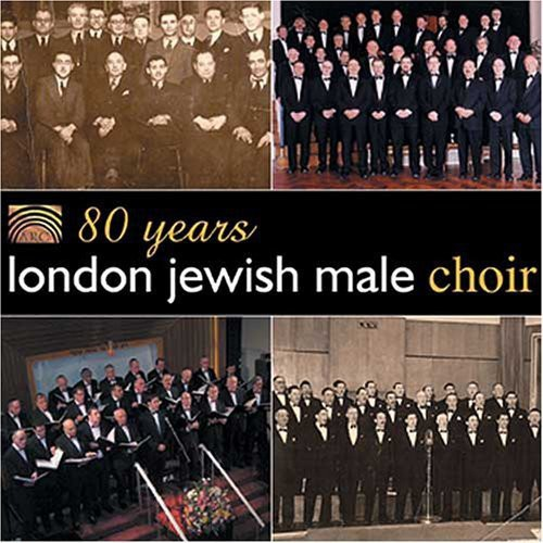 80 Years London Jewish Male Choir