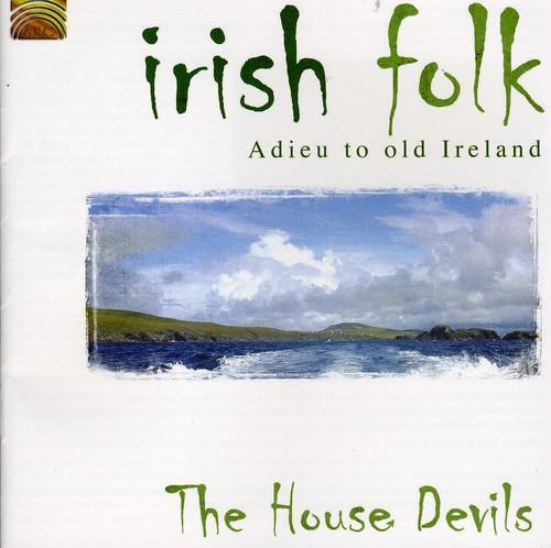 Irish Folk: Adieu to Old Ireland
