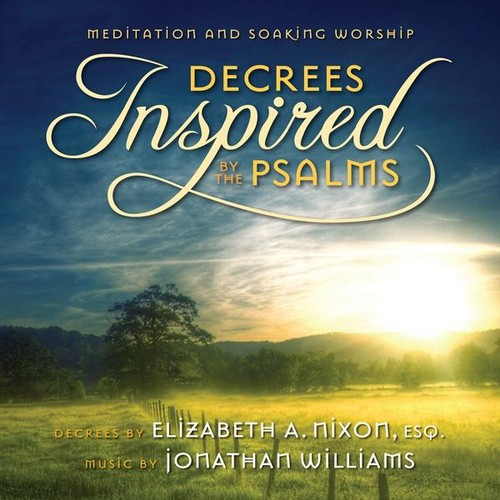 Decrees Inspired By the Psalms