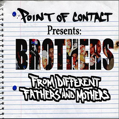 Brothers: From Different Fathers & Mothers