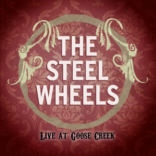 Steel Wheels: Live at Goose Creek
