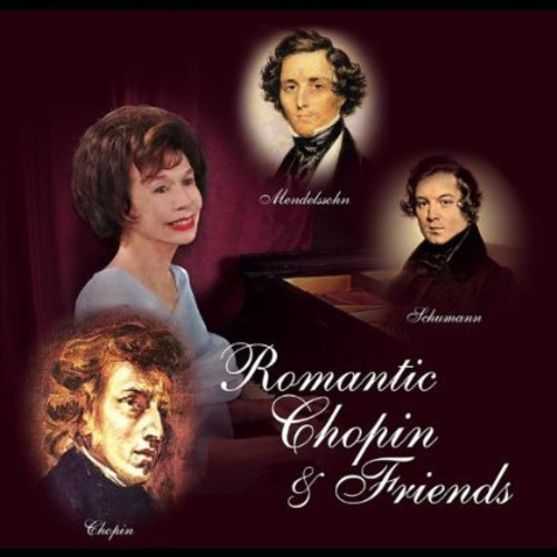 Romantic Chopin & Friends