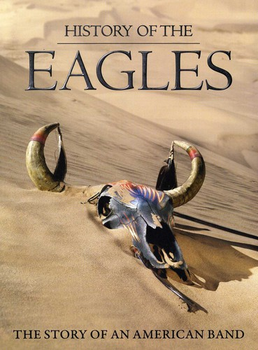 History of the Eagles [3 Discs]