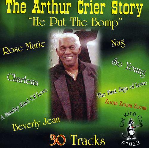 Arthur Crier Story, He Put