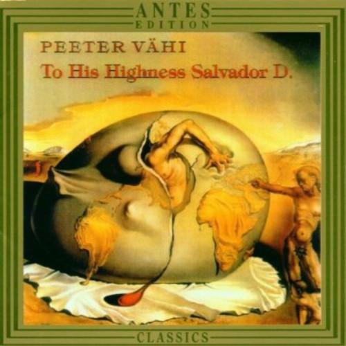 To His Highness Salvador D.