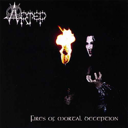 Fires of Mortal Deception