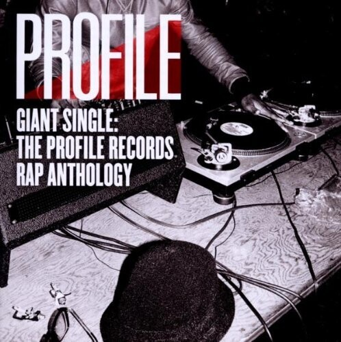 Giant Single: Profile Records Rap Anthology, Vol. 1
