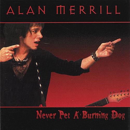 Never Pet a Burning Dog