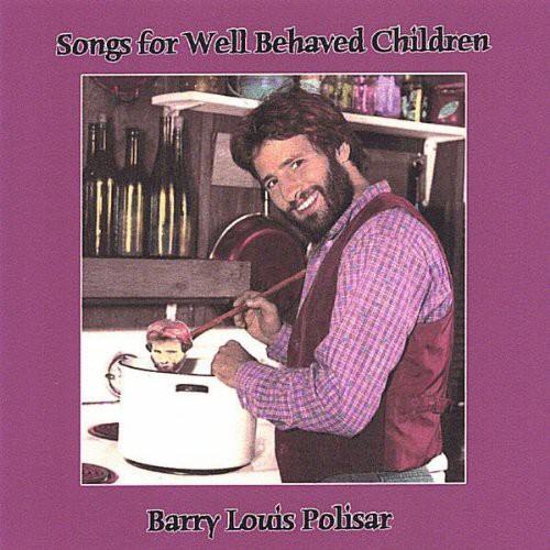 Songs for Well Behaved Children