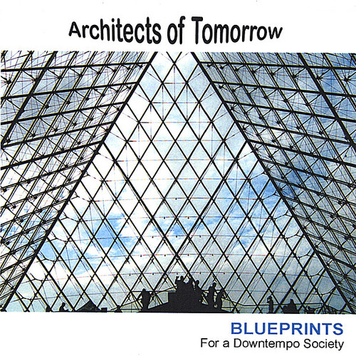 Blueprints for a Downtempo Society
