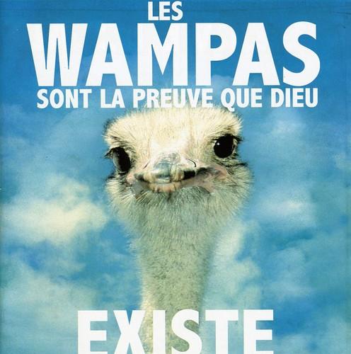 Les Wampas Sont la Preuve Que Dieu Existe [Import]