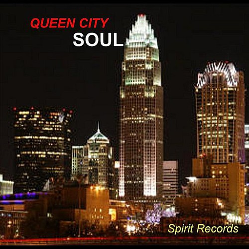Queen City Soul/ Spirit Records /  Various