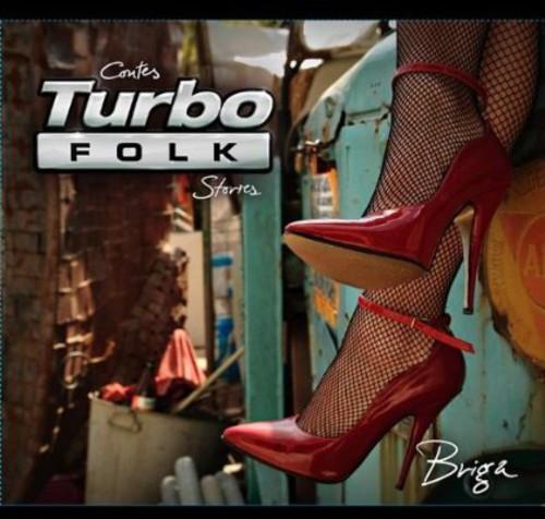 Turbo Folk Stories