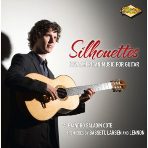 Silhouettes: New American Music for Guitar