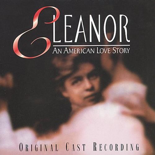 Eleanor - An American Love Story