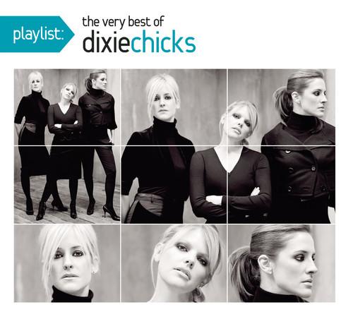 Dixie Chicks-Playlist: Very Best of