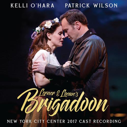 Lerner & Loewe's Brigadoon (2017 Encores Cast Recording)