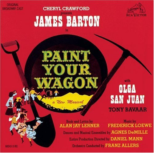 Broadway Cast-Paint Your Wagon / O.B.C.