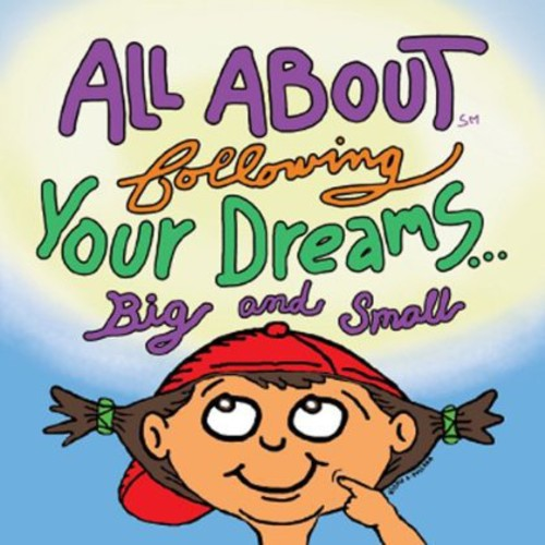 All About Following Your Dreams Big & Small /  Various