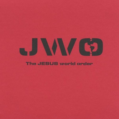 Jwo (The Jesus World Order)