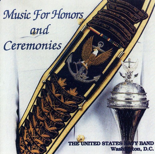 Music for Honors and Ceremonies