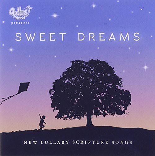 Lifetime Scripture Songs: Sweet Dreams