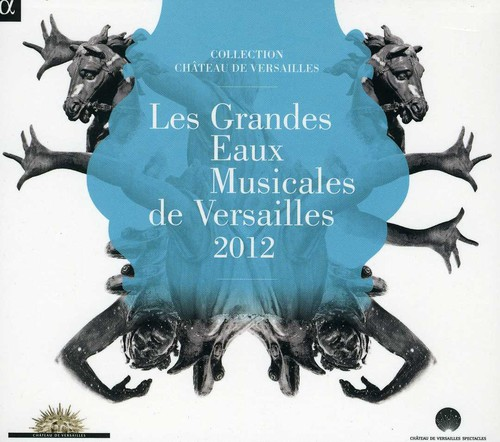 Grandes Eaux Musicales de Versailles /  Various
