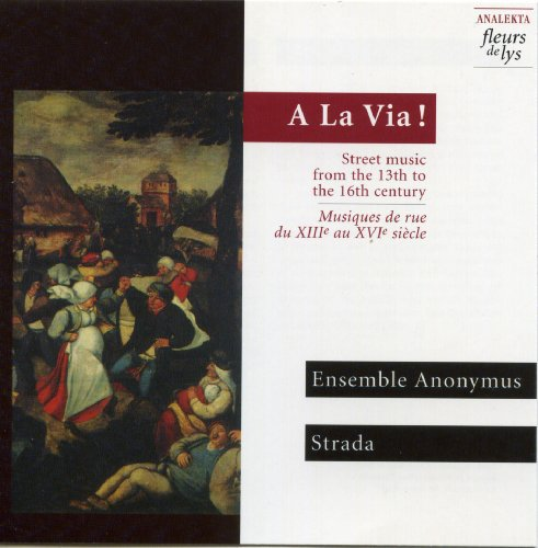 Musiques de Rue 13th to 16th Centuries