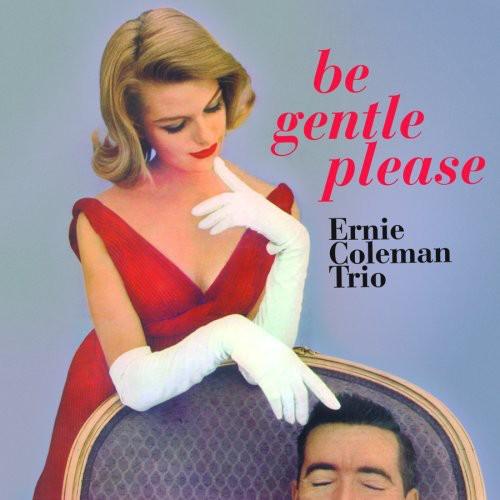 Be Gentle Please